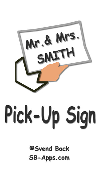 Pick-Up Sign