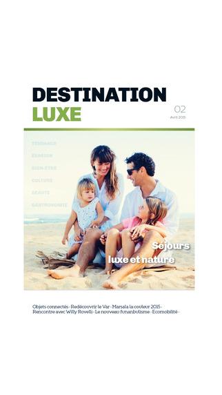 Destination Luxe