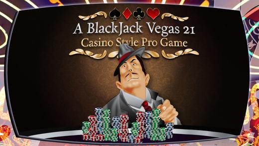 A BlackJack Vegas 21 Free Casino Style Black Jack Pro Game