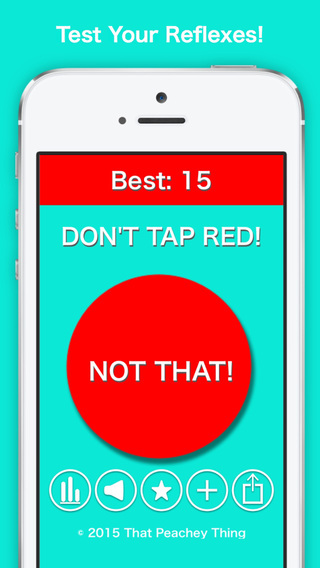 Don't Tap That Red Button