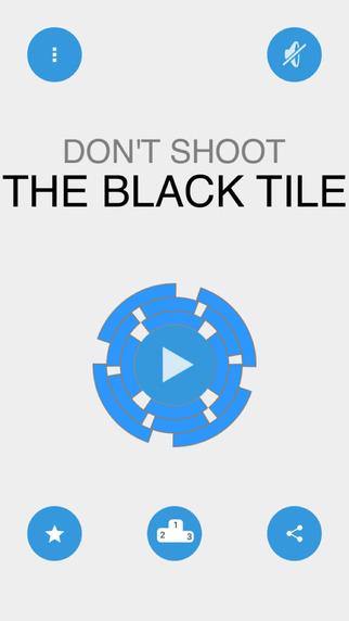 Don't Shoot The Black Tile
