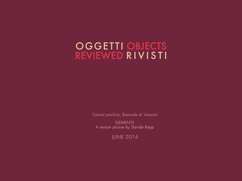 Oggetti Rivisti Elements by Davide Rapp