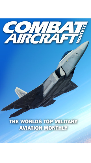 Combat Aircraft Monthly – The World's Favourite Military Aviation Magazine