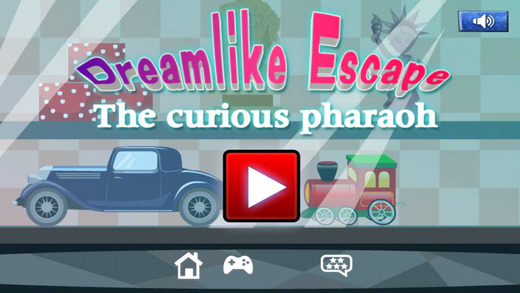 Dreamlike Escape The curious pharaoh
