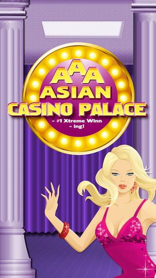 AAA Asian Casino Palace - 1 Xtreme Winn - ing