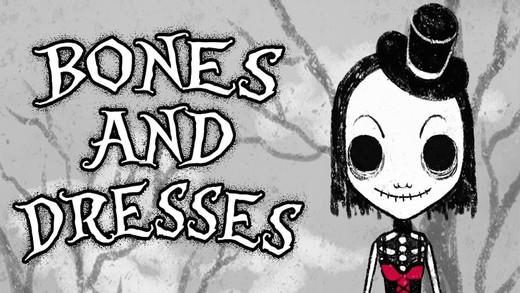 Bones And Dresses
