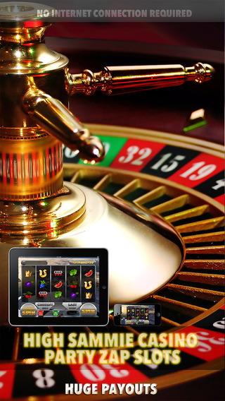 High Sammie Casino Party Zap Slots - FREE Slot Game Casino Roulette