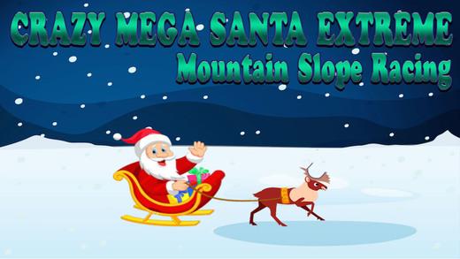 Crazy Mega Santa Extreme Mountain Slope Racing Fun Game for Girls and Boys Free HD