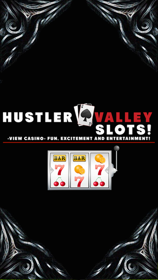 Hustler Valley Slots -View Casino- Fun excitement and entertainment