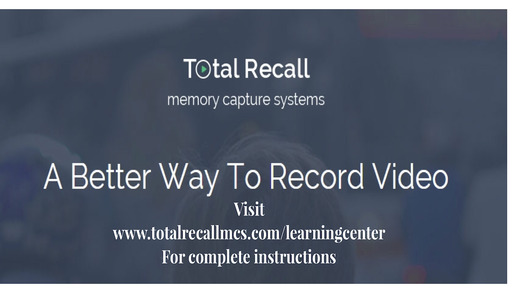 TOTAL RECALL Memory Capture System - Lite