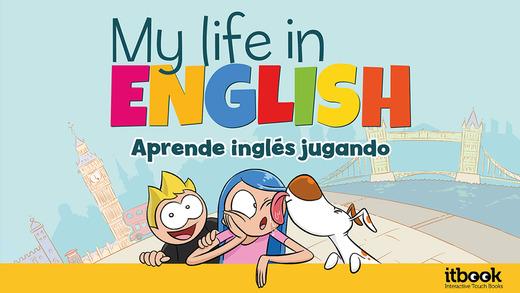 Aprende inglés con My Life in English: aprender jugando.