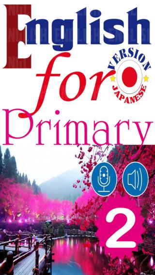 English for Primary 2 Japanese Version – 小学校英語 英 -