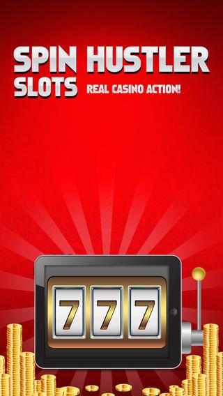 Spin Hustler Slots Real Casino Action
