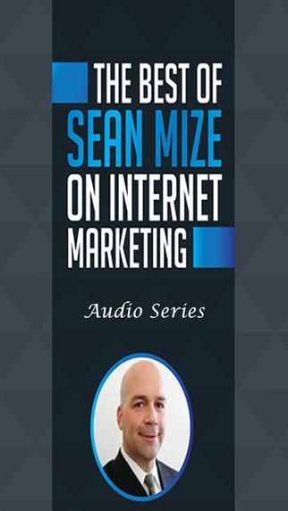Best Sean Mize's Internet Marketing Audio Training Collection