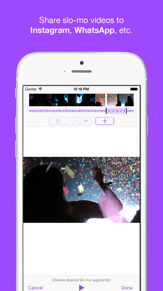 TruSloMo - Share slow motion video to Instagram WhatsApp WeChat. Supports 240fps and 120fps video fr