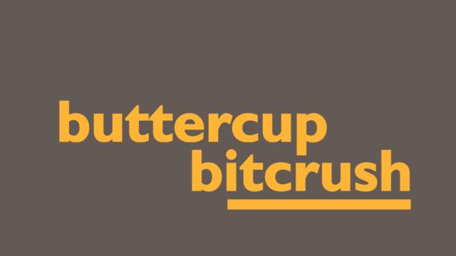 Buttercup Bitcrush