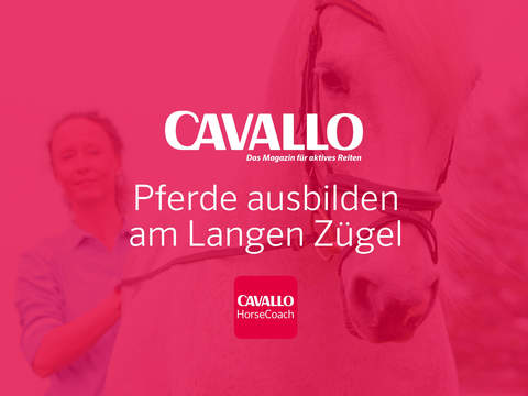 CAVALLO HorseCoach: Pferde ausbilden am Langen Zügel