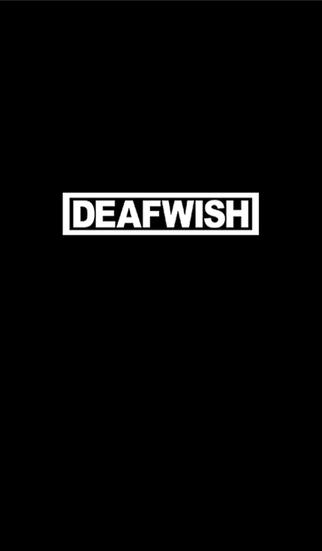 DEAFWISH
