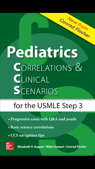 Pediatrics Correlations and Clinical Scenarios CCS for the USMLE Step 3