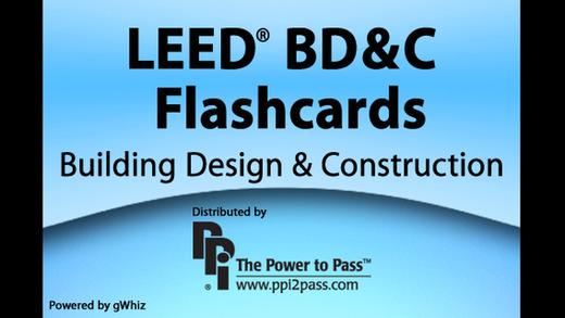 LEED® BD C Flashcards: Building Design Construction