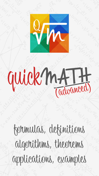 Quick Math Advanced - formulas definitions algorithms theorems applications examples
