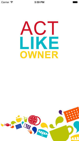 Act Like Owner