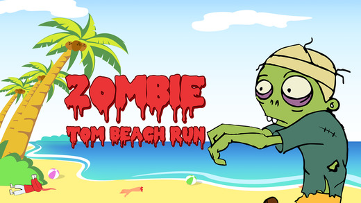 Zombie Tom Beach Run - amazing zombie running adventure