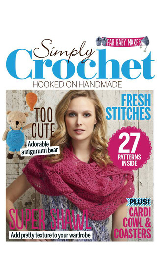 Simply Crochet: the crochet magazine packed full of creative ideas
