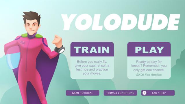YoloDude - You've got one life. Win it. (via @macnn)