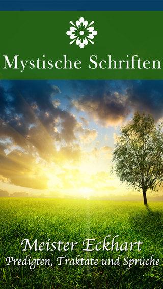 Mystische Schriften des Meister Eckhart - Zeitlose Weisheiten Predigten