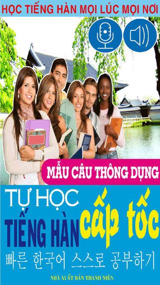 Tự học Tiếng Hàn cấp tốc - Mẫu câu thông dụng Hàn - Việt