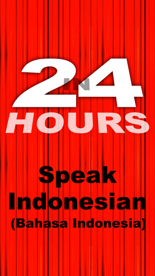 In 24 Hours Learn to Speak Indonesian Bahasa Indonesia