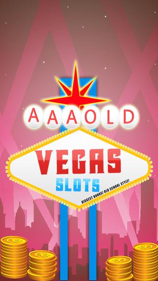 AAA Slots Old Vegas - Biggest Bonus Old School Style