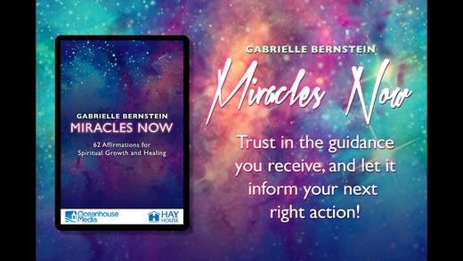 Miracles Now - Gabrielle Bernstein