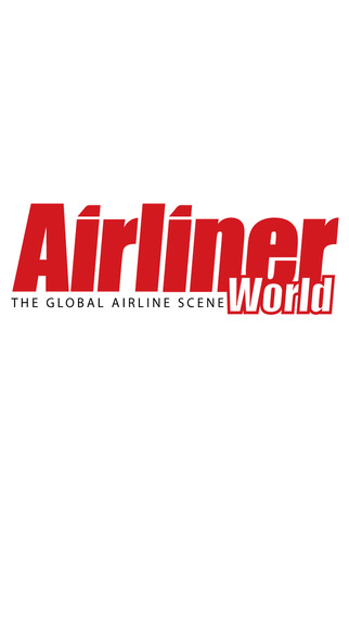 Airliner World - The World's Number One Commercial Aviation Magazine