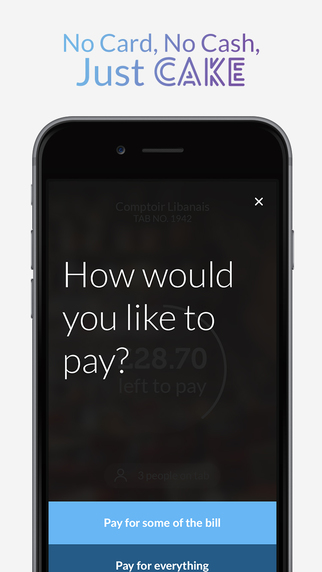Cake - Pay at restaurants and bars the easy way.