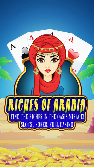 Riches of Arabia Free: Find the riches in the oasis mirage Slots Poker Full Casino