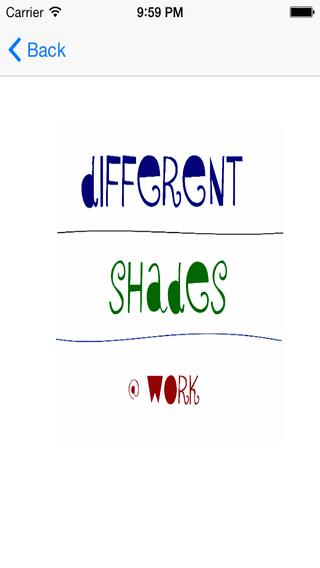 DIFFERENT SHADES WORK