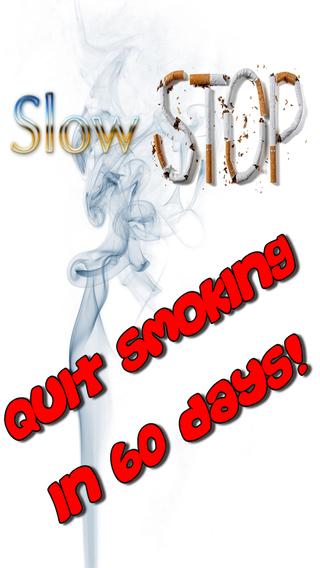 Slow Stop ™ Smoke FREE - Quit Smoking Now App