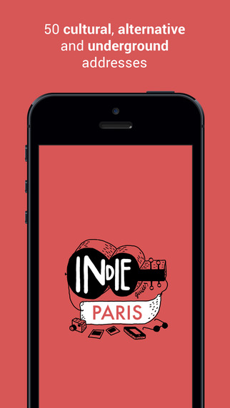 Indie Guides Paris: A cultural alternative and underground guide to Paris