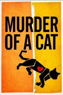 Murder of a Cat Comedy