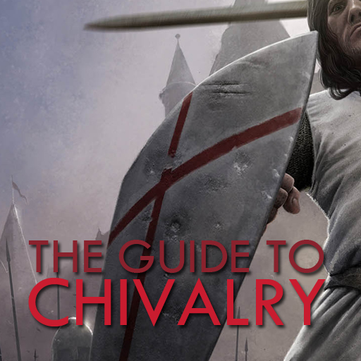 The Guide to Chivalry