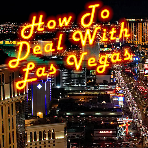 How To Deal With Las Vegas