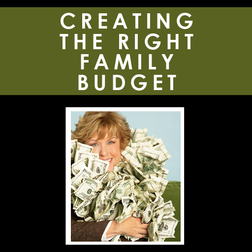 Creating The Right Family Budget