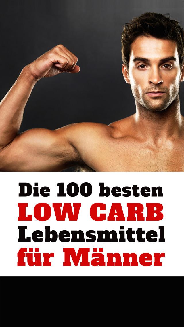 Low Carb für Männer - Die 100 besten Lebensmittel für Muskeln und zum Abnehmen bei Diät screenshot 1