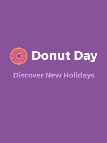 Donut Day - Discover New National Holidays Daily screenshot 6