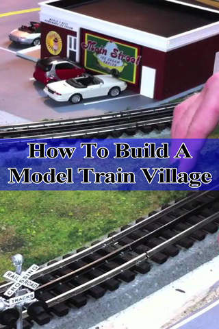 How To Build A Model Train Village - náhled