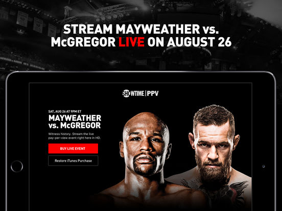 SHOWTIME PPV- Mayweather vs. McGregor- Stream Live screenshot 5