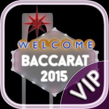 Baccarat 2015 VIP